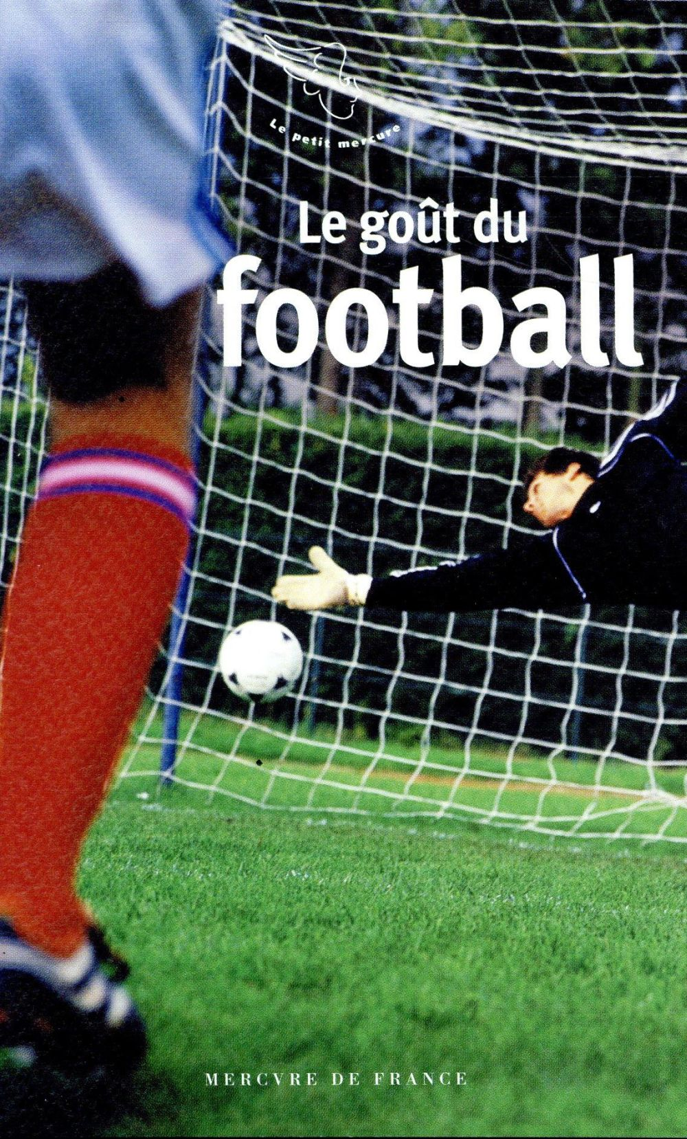 Le goût du football