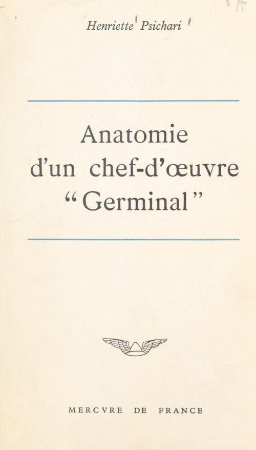 Anatomie d'un chef-d'oeuvre : Germinal