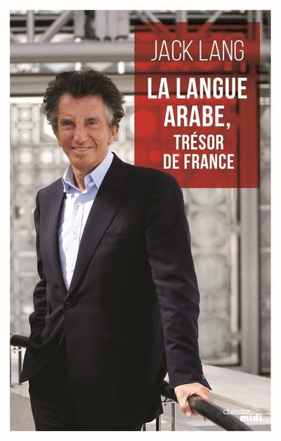 L'ARABE, UNE LANGUE DE FRANCE