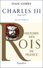 Vente Livre Numérique : Charles III. Le Simple, fils de Louis II  - Ivan Gobry