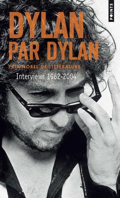 Dylan par Dylan ; interviews 1962-2004
