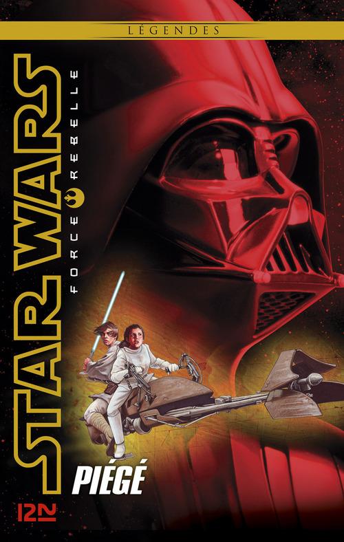Star Wars - force rebelle T.5 ; piégé