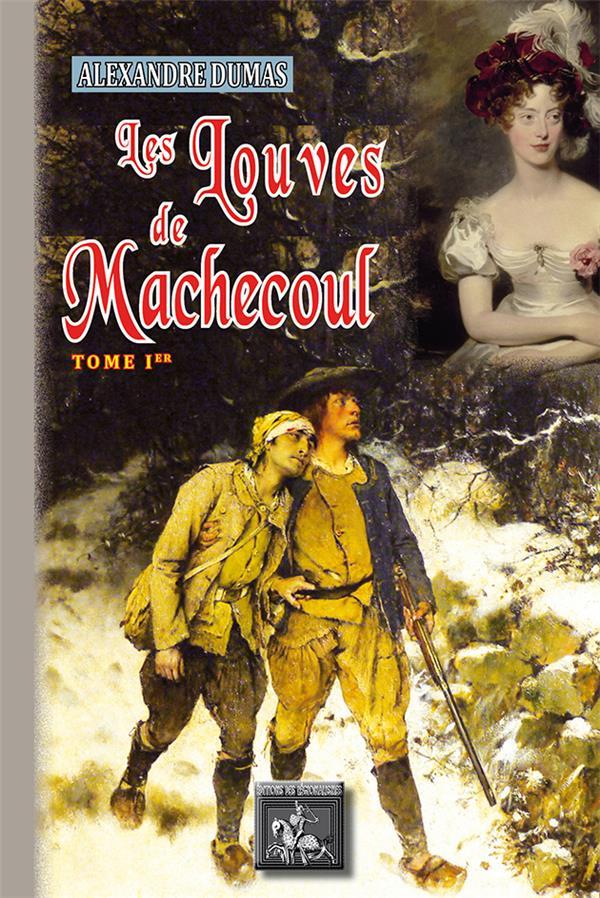 les louves de Machecoul t.1