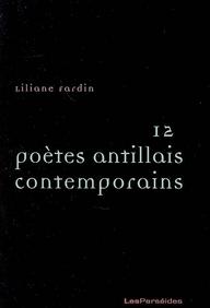 Douze poètes antillais contemporains