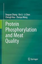 Protein Phosphorylation and Meat Quality  - . Collectif