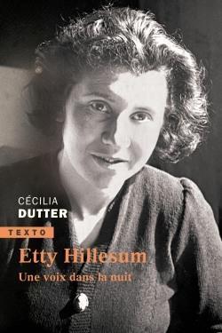 Etty Hillesum, une voix dans la nuit