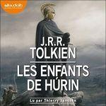 Vente AudioBook : Les Enfants de Húrin  - John Ronald Reuel Tolkien