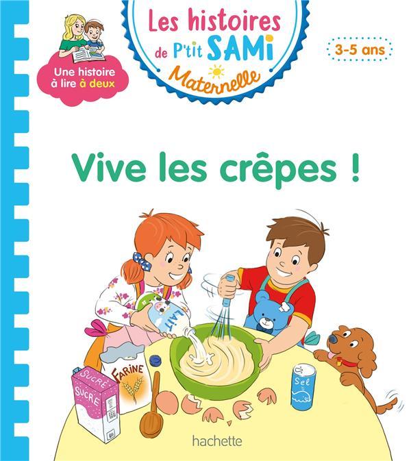 Les petits Sami et Julie maternelle ; vive les crêpes !