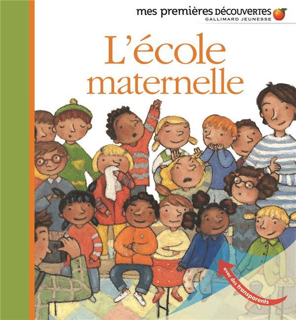 COLLECTIF - L'ECOLE MATERNELLE