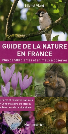 Guide de la nature en France ; plus de 500 plantes et animaux à observer