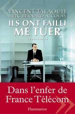 Vente EBooks : Ils ont failli me tuer  - Vincent Talaouit - Nicolas Bernard