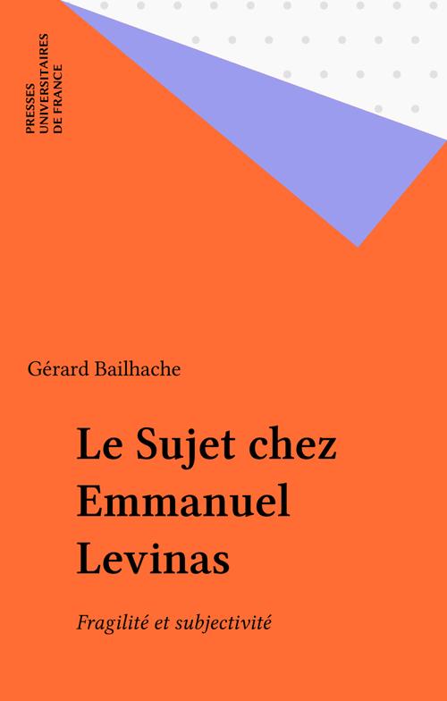 Le Sujet chez Emmanuel Levinas