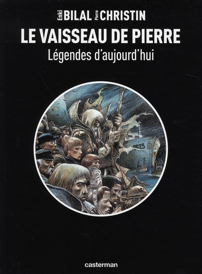LEGENDES D-AUJOURD-HUI - T02 - LE VAISSEAU DE PIERRE BILAL/CHRISTIN