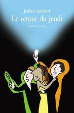 Vente Livre Numérique : Le retour du jeudi  - Jérôme Lambert