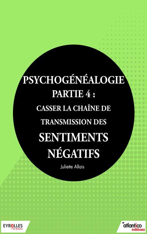 Psychogénéalogie t.4