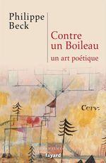Vente EBooks : Contre un Boileau  - Philippe Beck