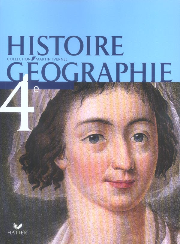 Histoire Geographie 4eme Livre De L Eleve Edition 2006 Tardy Panouille Hatier Grand Format Place Des Libraires