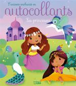 L'univers enchanté en autocollants ; les princesses