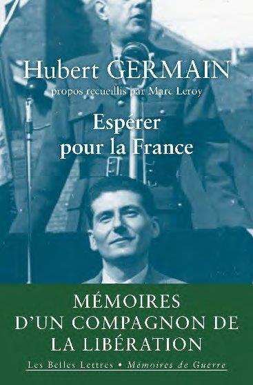 Espérer pour la France ; mémoires d'un compagnon de la libération