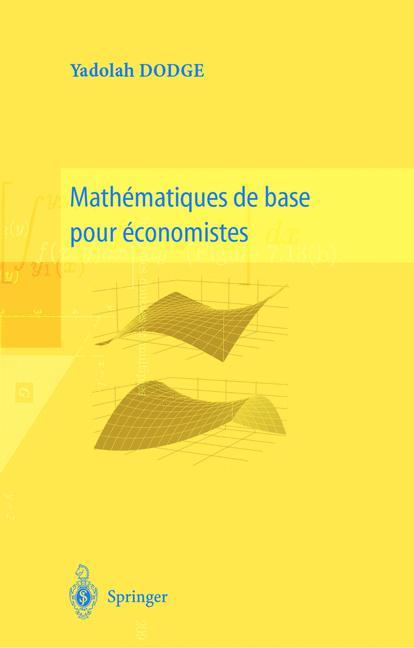 Mathematiques De Base Pour Economistes