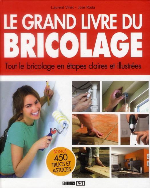 Le Grand Livre Du Bricolage