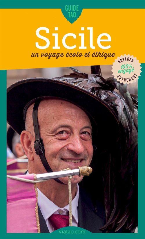 Guide tao ; Sicile ; un voyage écolo et éthique