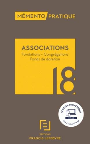Mémento pratique ; associations (édition 2018)