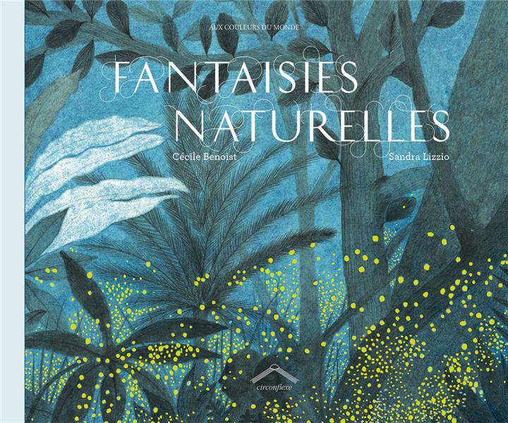 fantaisies naturelles