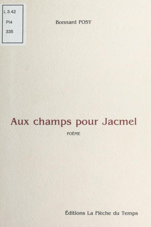 Aux Champs Pour Jacmel Bonnard Posy Fenixx Réédition Numérique La Flèche Du Temps Ebook Epub Dalloz Librairie Paris