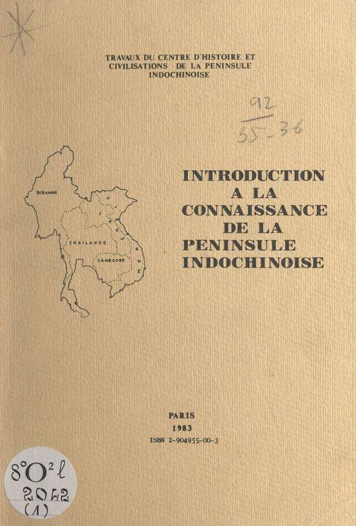 Introduction à la connaissance de la péninsule indochinoise