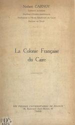 La colonie française du Caire