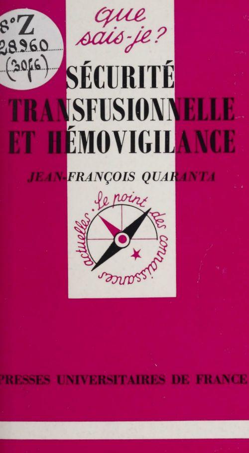 Sécurité transfusionnelle et hémovigilance