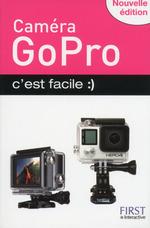 Vente Livre Numérique : Caméra GoPro c'est facile, nouvelle édition  - Paul DURAND-DEGRANGES
