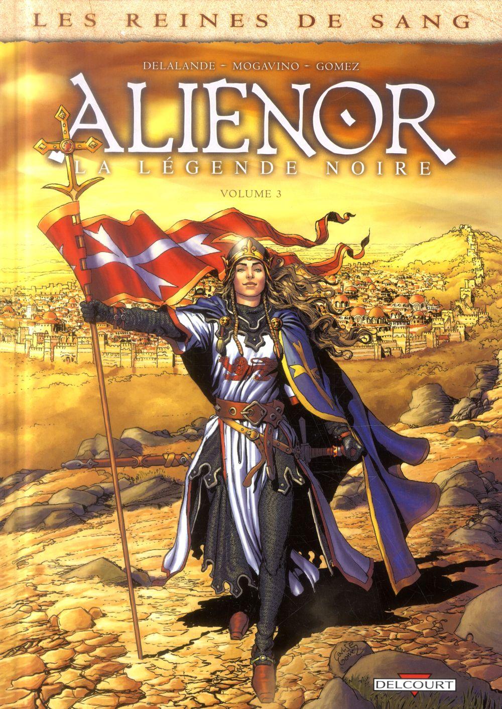 Les reines de sang - Aliénor, la légende noire T.3