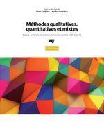 Méthodes qualitatives, quantitatives et mixtes ; dans la recherche en sciences humaines, sociales et de la santé (2e édition)  - Marc Corbiere - Nadine Lariviere - Collectif