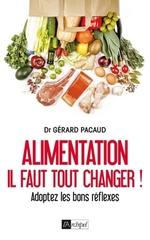 Révolutionnez votre alimentation  - Gérard Pacaud