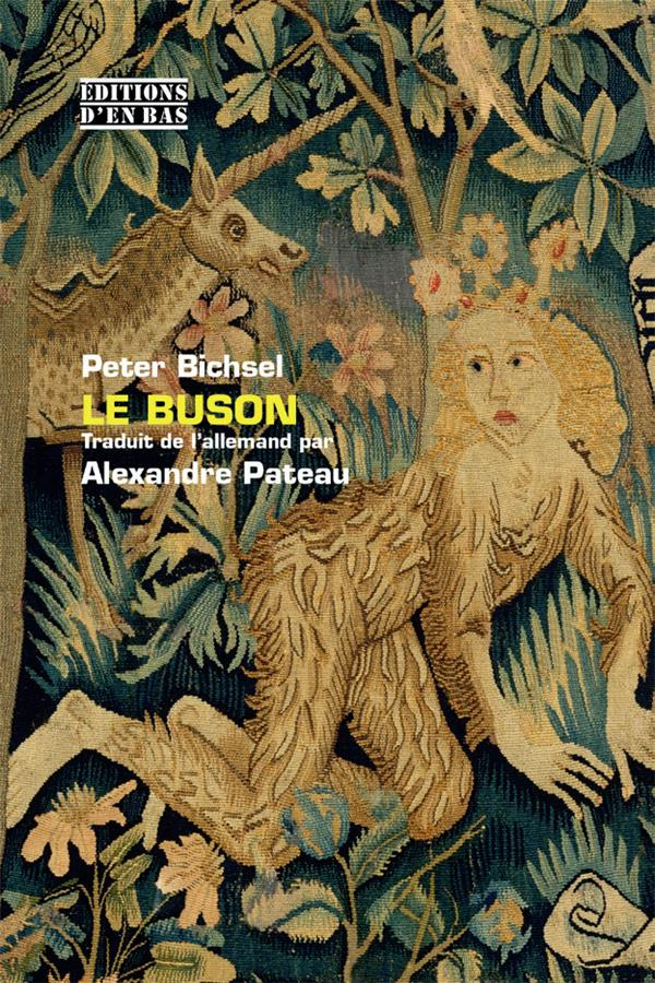 Le buson ; les nouvelles amours de Maguelonne et autres contes policiers et d'ivrognes