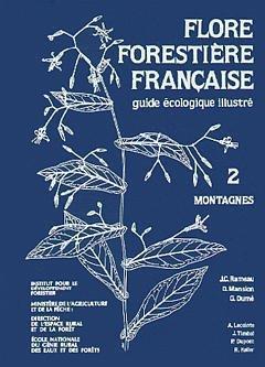 Flore forestière française t.2 ; montagnes