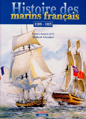 Histoire des marins français ; 1789-1815