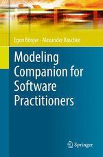 Modeling Companion for Software Practitioners  - Egon Börger - Alexander Raschke