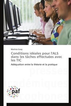 Conditions idéales pour l'ALS dans les tâches effectuées avec les TIC