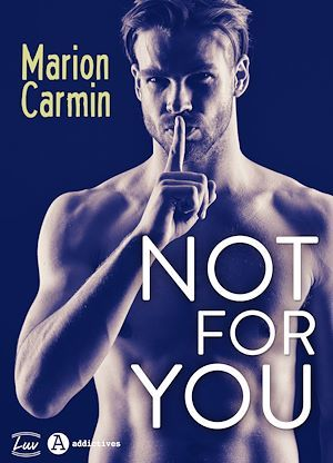 Not for You  - Marion Carmin