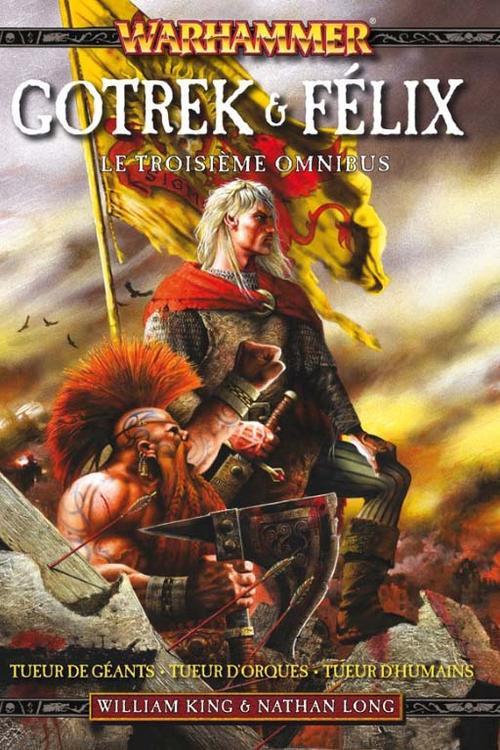 Warhammer - Gotrek et Félix ; INTEGRALE VOL.3 ; T.7 A T.9 ; le troisième omnibus