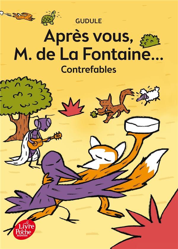 APRES VOUS MONSIEUR DE LA FONTAINE Gudule