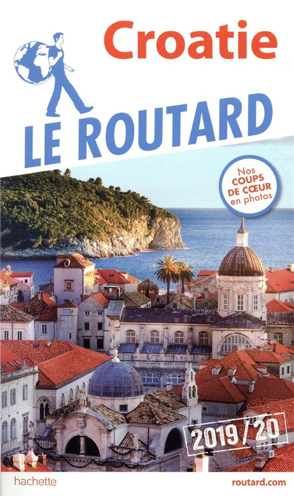 Guide du Routard ; Croatie (édition 2019/2020)