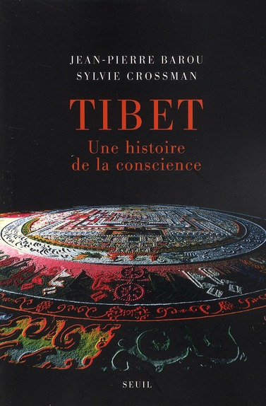 Tibet ; une histoire de la conscience