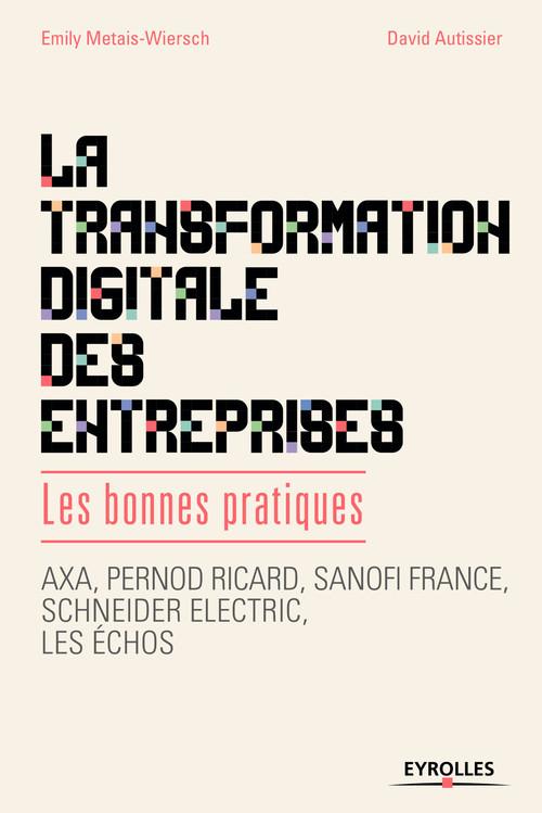 La transformation digitale des entreprises ; les bonnes pratiques