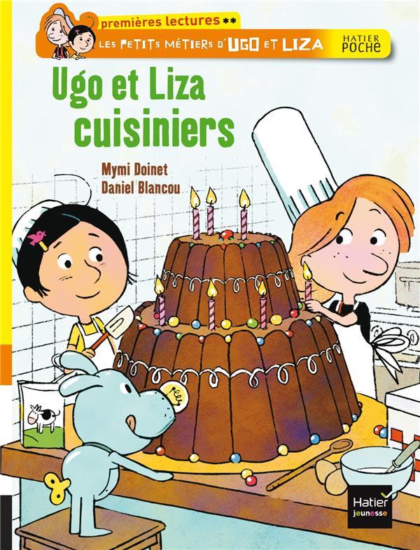 Les petits métiers d'Ugo et Liza ; Ugo et Liza cuisiniers