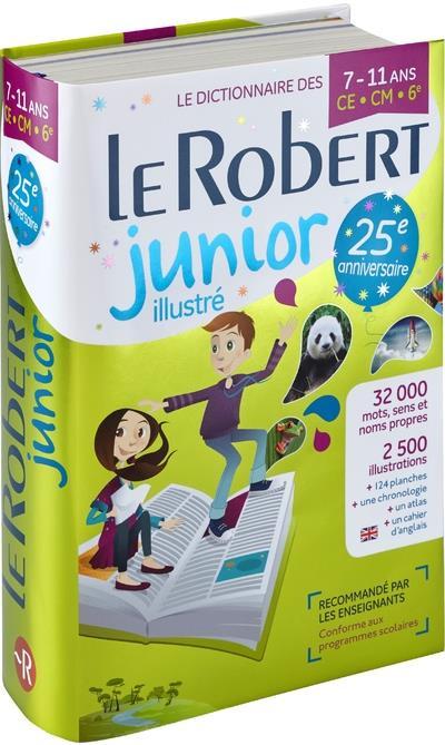 Dictionnaire Le Robert junior illustré ; 7/11 ; CE, CM, 6 (édition 2018)