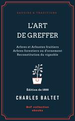 Vente EBooks : L'Art de greffer  - Charles Baltet